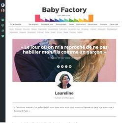 « Le jour où on m'a reproché de ne pas habiller mon fils comme un garçon » – Baby Factory