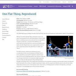 One Flat Thing, Reproduced - Pacific Northwest Ballet