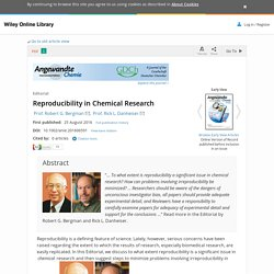 Reproducibility in Chemical Research - Bergman - 2016 - Angewandte Chemie International Edition
