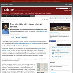 Reproducibility will not cure what ails science