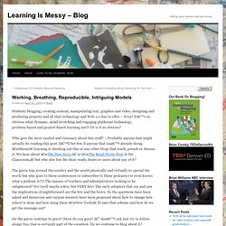 Learning Is Messy - Blog » Blog Archive » Working, Breathing, Reproducible, Intriguing Models