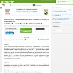 Science of The Total Environment, In Press, Corrected Proof, Available online 28 June 2011 Reproduction of European eel jeopardi