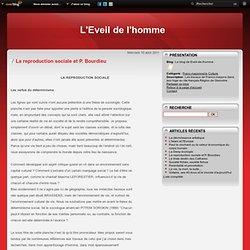 La reproduction sociale et P. Bourdieu - Le blog de Eveil-de-lhomme
