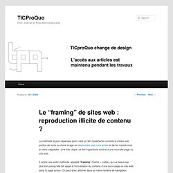 "Le ""framing"" de sites web : reproduction illicite de contenu ? 