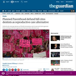 Planned Parenthood defund bill cites dentists as reproductive care alternative