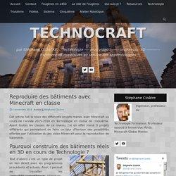 Reproduire des bâtiments avec Minecraft en classe » Technologie collège, TICE, jeux vidéo et éducation