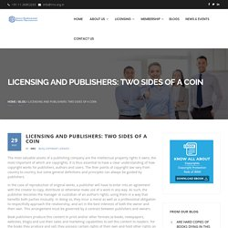 Licensing and Publishers: Two Sides of a Coin - Indian Reprographics Rights Organisation (IRRO)