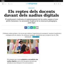 Els reptes dels docents davant dels nadius digitals