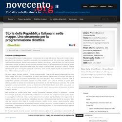 Storia della Repubblica Italiana in sette mappe. Uno strumento per la programmazione didattica - Novecento.org