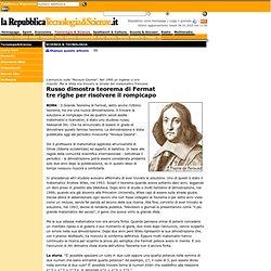 scienza_e_tecnologia » Russo dimostra teorema di Fermat tre righe per risolvere il rompicapo