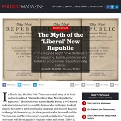 The Myth of the 'Liberal' New Republic