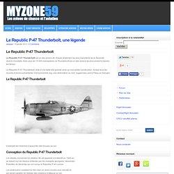 Le Republic P-47 Thunderbolt, une légende - Les avions de chasse et l'aviation - FS2004 FSX