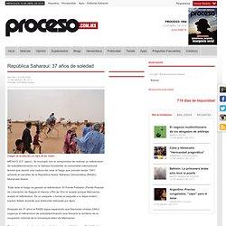 República Saharaui: 37 años de soledad