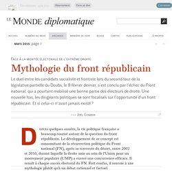 Mythologie du front républicain, par Joël Gombin (Le Monde diplomatique, mars 2015)