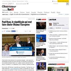 Paul Ryan, le républicain qui veut faire chuter Obama l'Européen