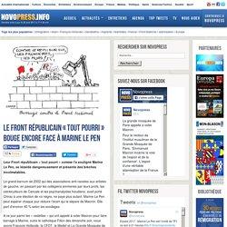 Le Front républicain «tout pourri » bouge encore face à Marine Le Pen -