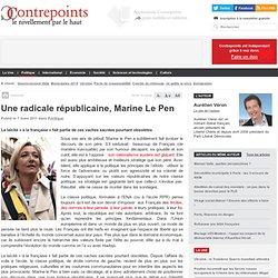 Une radicale républicaine, Marine Le Pen