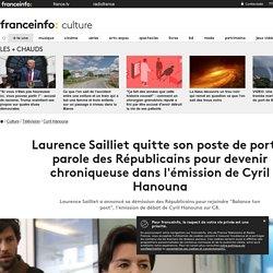 Laurence Sailliet quitte son poste de porte-parole des Républicains pour devenir chroniqueuse dans l'émission de Cyril Hanouna