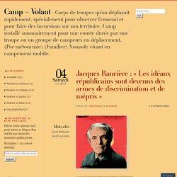 Jacques Rancière : «Les idéaux républicains sont devenus des armes de discrimination et de mépris