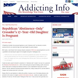 Republican 'Abstinence-Only' Crusader's 17-Year-Old Daughter Is Pregnant