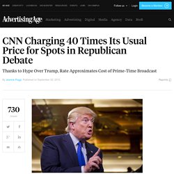 CNN Charging 40 Times Usual Price Republican Debate Spots