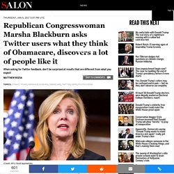Republican Congresswoman Marsha Blackburn asks Twitter users what they think of Obamacare, discovers a lot of people like it