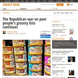The Republican war on poor people's grocery lists continues