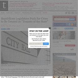 """Republican Legislators Push for Cities to Be Treated as """"Tenants of the State"""""""