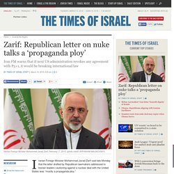 Zarif: Republican letter on nuke talks a 'propaganda ploy'