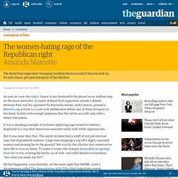 The women-hating rage of the Republican right | Amanda Marcotte | Comment is free