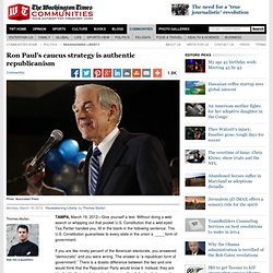 Ron Paul's caucus strategy is authentic republicanism