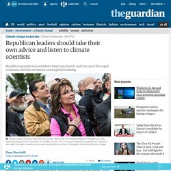 Republicans leaders should take their own advice, listen to climate scientists