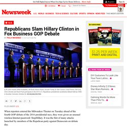 Republicans Slam Hillary Clinton in Fox Business GOP Debate