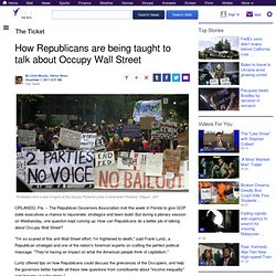 How Republicans are being taught to talk about Occupy Wall Street