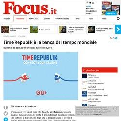 Time Republik - La Banca del tempo mondiale