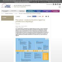 Plan cancer : remise du deuxième rapport au président de la République - Actualités