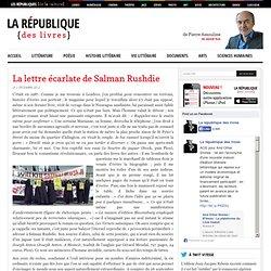 La lettre écarlate de Salman Rushdie