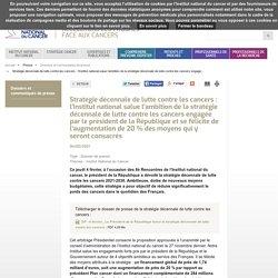 Stratégie décennale de lutte contre les cancers / INCA, février 2021