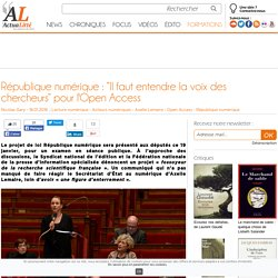 """Actualitté janvier 2016 République numérique : """"Il faut entendre la voix des chercheurs"""" pour l'Open Access"""