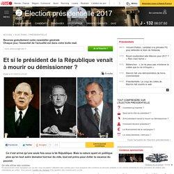 Et si le président de la République venait à mourir ou démissionner ?