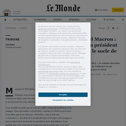 Cyril Dionà Emmanuel Macron: «Tenir parole, pour un président de la République, c'est le socle de nos démocraties»