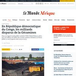En République démocratique du Congo, les milliards disparus de la Gécamines