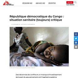 République démocratique du Congo : situation sanitaire (toujours) critique