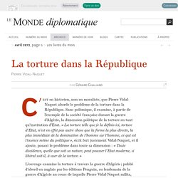 La torture dans la République, par Gérard Chaliand (Le Monde diplomatique, av...