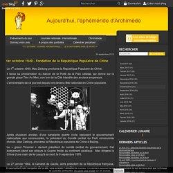1er octobre 1949 - Fondation de la République Populaire de Chine - Aujourd'hui, l'éphéméride d'Archimède