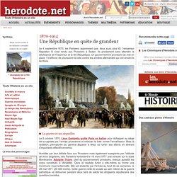 1870-1914 - Une République en quête de grandeur - Herodote.net
