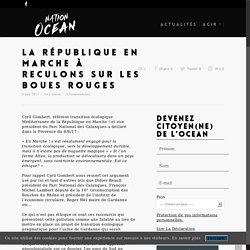La République en Marche à reculons sur les boues rouges - Nation Océan