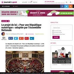 Le projet de loi «Pour une République numérique» adoptée par l'Assemblée Nationale