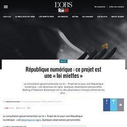 République numérique: ce projet est une «loi miettes»