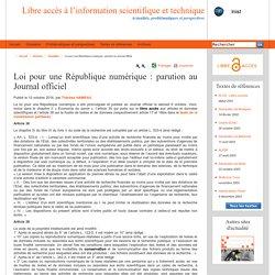 Loi pour une République numérique: parution au Journal officiel